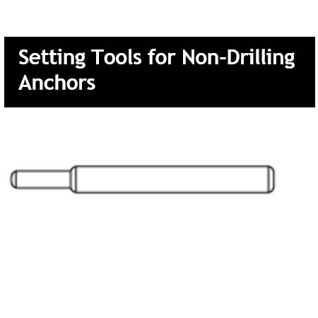 Setting Tools for Non-Drilling Anchors